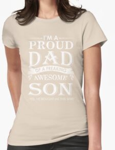 Proud Dad Of Awesome Son Womens Fitted T-Shirt
