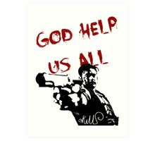 God help us all Art Print