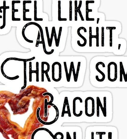 bacon lyrics Sticker