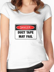 Danger Duct Tape May Fail Shirts Sticker Posters and Cases Women's Fitted Scoop T-Shirt