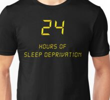 24 Hours of Sleep Deprivation Unisex T-Shirt