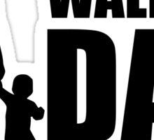 The Walking Dad Sticker