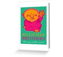 BUDDHA BROTHERS (DESIGN UNO) Greeting Card
