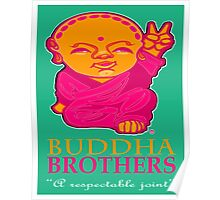 BUDDHA BROTHERS (DESIGN UNO) Poster