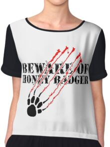 Beware of honey badger Chiffon Top