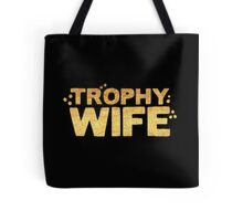 trophy wife in gold foil (image) Tote Bag