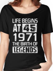 1971 The Birth Of Legends T-Shirts & Hoodies Women's Relaxed Fit T-Shirt