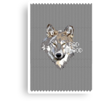 Bad Blood // Wolf Poster Canvas Print