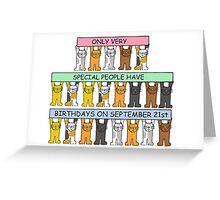 Cats celebrating Birthdays on September 21st Greeting Card