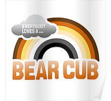 EVERYBODY LOVES A BEAR CUB Poster