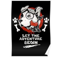 Let the Adventure Begin Poster