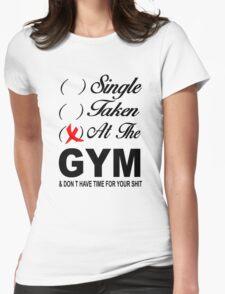 Single - Taken - At the Gym T-Shirt
