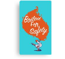 Good Mythical Morning Boiled For Safety Canvas Print
