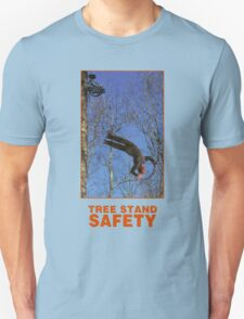 TREE STAND SAFETY Unisex T-Shirt