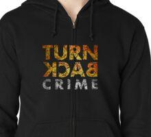 Turn Back Crime Batik Pattern Zipped Hoodie