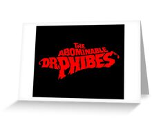 The Abominable Dr.Phibes Greeting Card