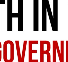 Faith In God Not Government Sticker