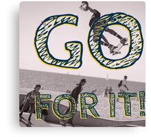 SKATEBOARDING GO FOR IT! Canvas Print