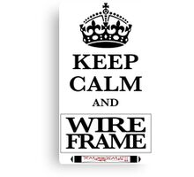 Keep Calm and Wireframe Canvas Print