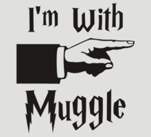 I'm With Muggle by Kapara