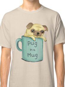 Pug in a Mug Classic T-Shirt