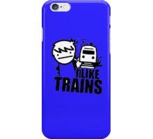 I like trains iPhone Case/Skin