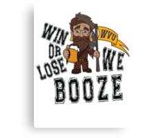 Win or Lose, We Booze - WVU Canvas Print