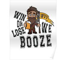 Win or Lose, We Booze - WVU Poster