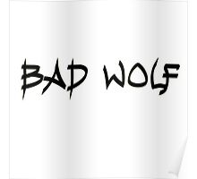 Doctor Who Bad Wolf Poster