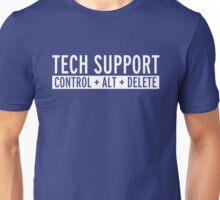 Tech Support Funny Quote Unisex T-Shirt