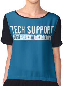 Tech Support Funny Quote Chiffon Top