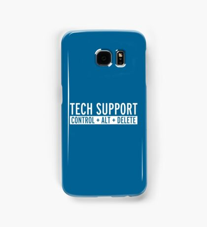 Tech Support Funny Quote Samsung Galaxy Case/Skin