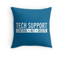 Tech Support Funny Quote Throw Pillow