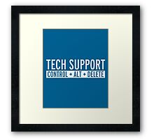 Tech Support Funny Quote Framed Print
