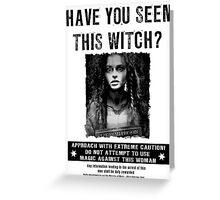 Wanted - Bellatrix Lestrange Greeting Card