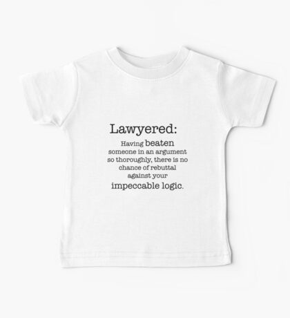 Lawyered definition Baby Tee