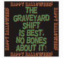 The Graveyard Shift Is Best Baby Tee