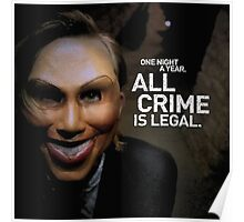 One night a year all crime are legal Poster