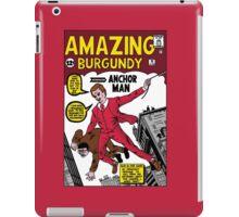 Your Classy Neighborhood Anchorman  iPad Case/Skin