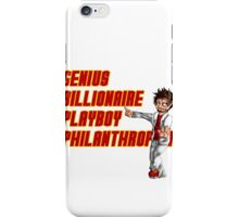 Genius, Billionaire, Playboy Philanthropist iPhone Case/Skin