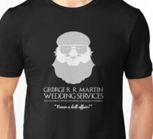 George R. R. Martin Wedding Services Unisex T-Shirt