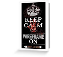 Keep Calm and Wireframe On Greeting Card
