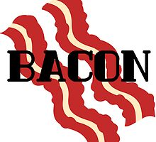 Bacon by Cassie Reed