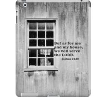 As For Me and My House Joshua 24:15 iPad Case/Skin