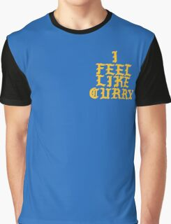 I feel like Curry Graphic T-Shirt