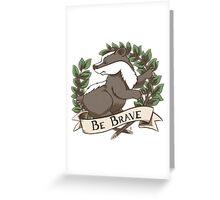 Be Brave Badger Crest Greeting Card