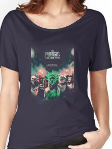 The Purge Election Year foor one night only Women's Relaxed Fit T-Shirt