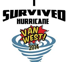 I Survived Hurricane Van West 2014 - Dubfotos Design by jay007