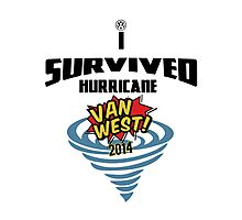 I Survived Hurricane Van West 2014 - Dubfotos Design Photographic Print
