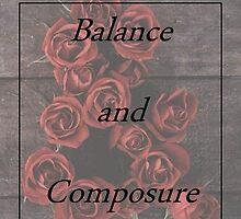 Balance and Composure Roses by Bennmaseman